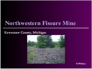 Northwestern Fissure Mine PDF slideshow by PNGinc